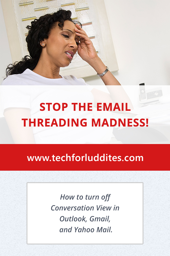 Stop the Email Threading Madness
