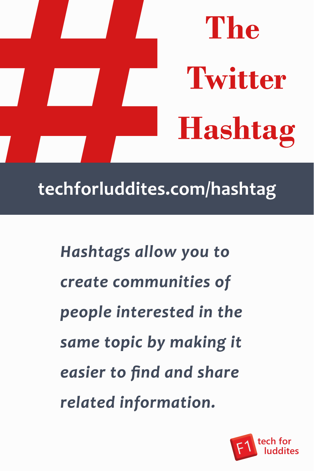 The Twitter Hashtag: What Is It and How Do You Use It?