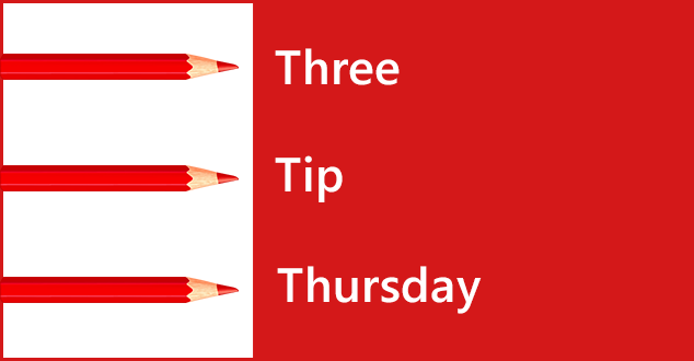 Three Tip Thursday: 11/24/16